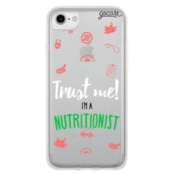 Trust Me I'm a Nutritionist Phone Case