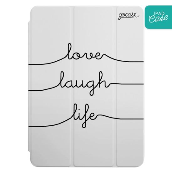 iPad case - Love Laugh Life
