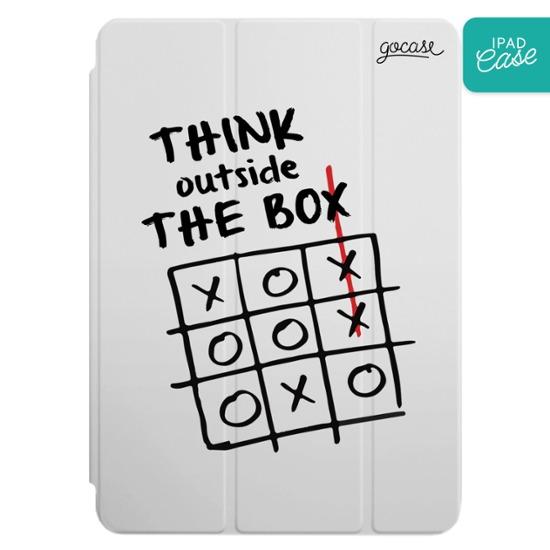 iPad case - Think Outside The Box