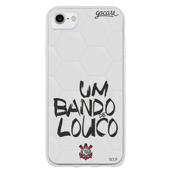 Corinthians - Um Bando de Louco