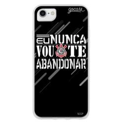 Capinha para celular Corinthians - Nunca vou te abandonar