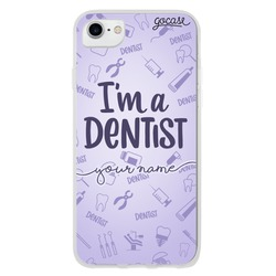 I'm a Dentist Phone Case