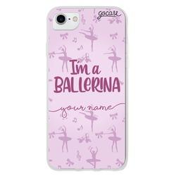 I'm a Ballerina Phone Case