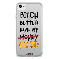 Better Have My Food Phone Case